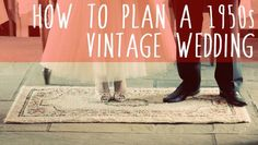 Tips For Planing An Authentic Vintage Wedding – 1950s - Cwtch The ...