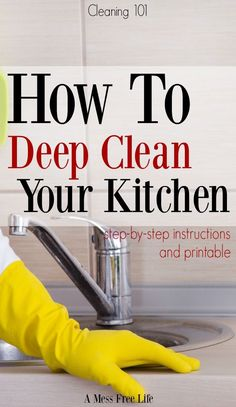 Does your kitchen need a deep cleaning? This most used room in the house can get pretty grimmy in places we don't normally clean. Use our step by step instructions to guide you! | Spring Cleaning | Tips | Hacks | Printable | Cleaning | Organizing