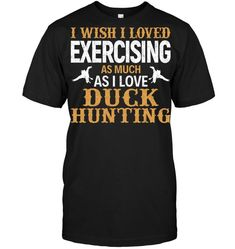 """421a00f0d6 Duck hunting T shirt 