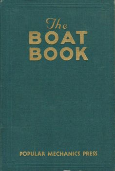 The Popular Mechanics Boat Book 1931 Edition by Past Bandit - issuu