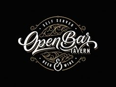 Open Bar Tavern by Dalibor Momcilovic logo design logo graphic design Logos Vintage, Vintage Logo Design, Modern Logo Design, Vintage Typography, Typography Letters, Type Design, Calligraphy Logo, Retro Logos, Graphic Design