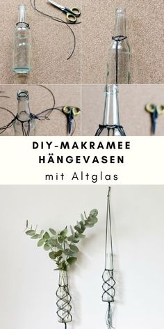 Old glass upcycling - three ideas for glass bottles- Altglas-Upcycling – drei Ideen für Glasflaschen Reuse old glass – three upcycling ideas for glass bottles: hanging vases with macrame - Upcycled Crafts, Upcycled Home Decor, Date Photo, Garrafa Diy, Upcycled Furniture Before And After, Hanging Vases, Hanging Decorations, Hanging Plants, Diy Furniture