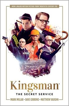 Kingsman: The Secret Service by Mark Millar. Illustrated by Dave Gibbons.