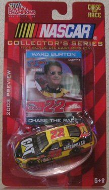 2003 NASCAR Winner's Circle . . . Ward Burton #22 CAT Dodge Charger 1/64 Diecast . . . Includes Chase the Race Card and Display Stand by Racing Champions. $8.50. 2003 Racing Champions Collectors Series Ward Burton War Paint 1:64 die-cast car (03WP-1). This die-cast comes with a collector card and display stand and is only one of 5,000 made.