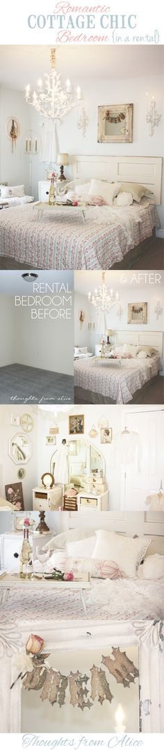 Apartment and Townhouse Living Series: Romantic Cottage Chic Bedroom Makeover in a Rental at www.thoughtsfromalice.com