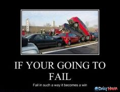 you failed | If You Fail funny picture