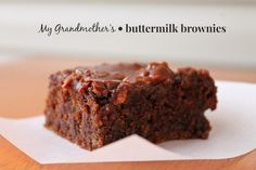 My Grandmother's Buttermilk Brownies  - from scratch and even more gooey the next day!