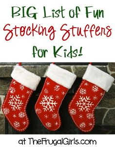 BIG List of Fun Stocking Stuffers for Kids! ~ at TheFrugalGirls.com Nico- hot wheels, Elmo toothbrush, anything Elmo like figurine, stickers, strawberry & banana chips, McD's or Chikfla gift card, GoGo applesauce; Nathanial - Wendy's gift card, iTunes, Five gum, ear buds, toothbrush ; Nate- sonic, Rudy's, Mama fu's, chocolates for all.