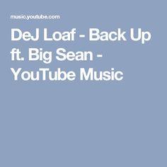 DeJ Loaf - Back Up ft. Big Sean - YouTube Music