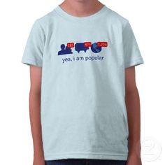Yes, I Am Popular (Kids' Tshirt) (Facebook) #facebook #zazzle #kidstshirts
