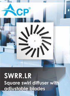 SWRR.LR  Square swirl diffuser woth adjustable blades   Difuzor patrat cu laele reglabile si jet turbionar ------   #hvac   #acp   #manufacturer   #ventilation   #products   #romania   #ventilatie   #griledeventilatie   #producator   #technology