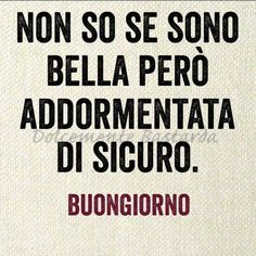 Immagini Divertenti per Ridere ~ galleriaMeme Italian Humor, Learning Italian, Magic Words, Have A Laugh, Day For Night, Good Mood, Going To Work, Good Morning, Quotations