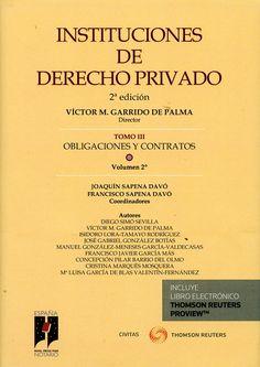 Instituciones de derecho privado. T. 3, Obligaciones y contratos / Víctor Manuel Garrido de Palma, director.     2ª ed.     Civitas Thomson Reuters, 2016-