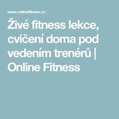 Živé fitness lekce, cvičení doma pod vedením trenérů | Online Fitness