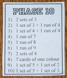 Phase 10 can be played with a deck of cards. Look up rules on line. Depends on how many decks you'll need. Love this game. Math Games For Kids, Games For Teens, Kids Party Games, Dice Games, Adult Games, Games To Play, Parties Kids, Family Card Games, Fun Card Games