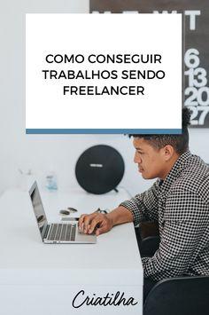 Confira sites para freelancers e dicas praticas para divulgar seu trabalho e trabalhar tranquilamente como freela. Sites, Blog, Finance Organization, Smart Quotes, Blogging