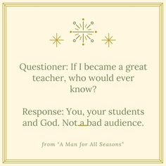 For all our teachers, and those preparing to become one--