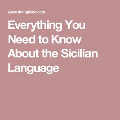 2ce717f9f93 Everything You Need to Know About the Sicilian Language Science Fair  Projects