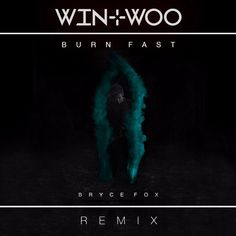 Check out this song on #SoundCloud reposted by Random Music Delight : Bryce Fox - Burn Fast (Win & Woo Remix) by Win and Woo http://ift.tt/23k4X7x