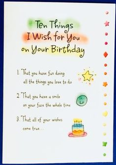 10 Things for Your birthday greeting card bday card present gift celebrate Ashley Rice Blue Mountain Arts SPS Studios handmade Birthday Wishes For A Friend Messages, Happy Birthday Wishes For A Friend, Happy Birthday Best Friend, Friend Birthday Quotes, Birthday Poems, Birthday Wishes Funny, Happy Birthday Quotes, Birthday Greeting Cards, Sister Birthday