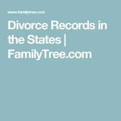 Divorce Records in the States | FamilyTree.com