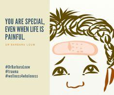 Heling you put trauma behind you. #DrBarbaraLouw #Wellness4Wholeness #Trauma