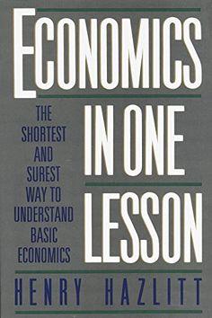 Economics in One Lesson: The Shortest and Surest Way to Understand Basic Economics by Henry Hazlitt http://smile.amazon.com/dp/B003XT60KO/ref=cm_sw_r_pi_dp_.Hk9vb02PE718