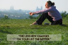 Keep it simple. | 9 Useful Tips To Help You Stick To Your New Year's Resolutions