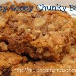 These Ooey Gooey Chunky Bars sound delicious.  They have chocolate chips and toffee pieces.  Yum!