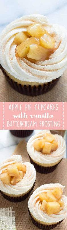 Apple Pie Cupcakes with Vanilla Buttercream Frosting are creamy, sweet and surprisingly easy! Homemade cupcakes don't get much better than these! #applepie #cupcakes #dessert #thanksgiving #recipes