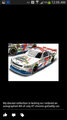 I have Danica's 4th of July autographed diecast car.