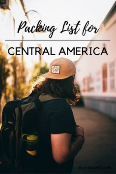 Heading to Central America? Here's my packing list for backpacking Central America solo!