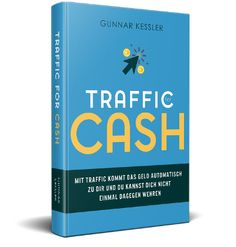Effektive+Traffic-Strategien+für+Ihre+Website+oder+Ihren+Blog+-+Traffic+vor+Cash