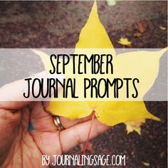 September Journal Prompt. Daily Journaling Prompt for Creative Happiness. http://journalingsage.com