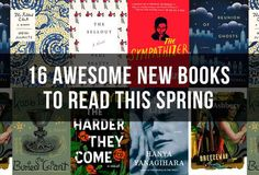 16 Awesome New Books To Read This Spring
