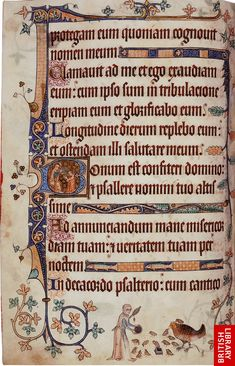 The Luttrell Psalter is one of the most famous medieval manuscripts because of its rich illustrations of everyday life in the 14th century. It was made in the diocese of Lincoln for Sir Geoffrey Luttrell (1276 - 1345) of Irnham, probably sometime between 1325 and 1335.