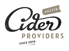 Austin Cider Providers Logo Design by Simon Walker Typography Letters, Graphic Design Typography, Lettering Design, Branding Design, Hand Typography, Corporate Branding, 2 Logo, Typo Logo, Script Logo