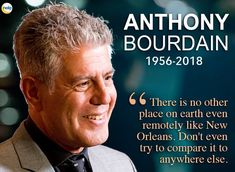 Anthony Bourdain on New Orleans