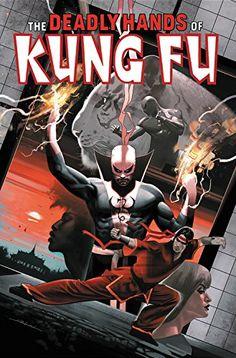 Deadly Hands of Kung Fu Omnibus Vol. 2 (The Deadly Hands of Kung Fu Omnibus) Marvel Comic Character, Comic Book Characters, Marvel Characters, Comic Books Art, Comic Art, Marvel Comics Art, Marvel Heroes, Marvel Vs, Gi Joe