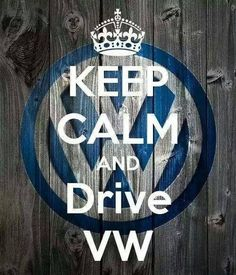 Keep calm drive VW