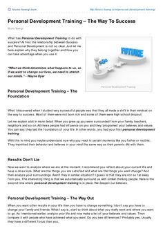 Personal development training can help you to get better results with you business. In this article are reasons described what personal development training ca… Explain Why, Personal Development, Articles, Success, Train, Career, Strollers