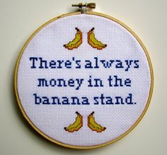 """""""There's Always Money in the Banana Stand"""" - Arrested Development Cross Stitch by BananyaStand on Etsy"""