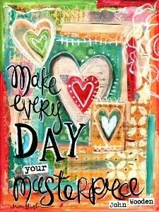 Make everyday your masterpiece