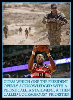 CHRIS KYLE SERVED HIS COUNTRY IN AN EXCEPTIONAL WAY, & HIS UNTIMELY DEATH WAS COMPLETELY IGNORED.  WITHIN HOURS OF 'COMING OUT', NBA PLAYER JASON COLLINS HAD A LABEL FROM OBAMA AS 'COURAGEOUS' & GOT A PHONE CALL.