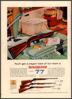 Print Advertising, Print Ads, Vintage Ads, Vintage Posters, Winchester Firearms, Gun Vault, Gun Rooms, Picnic Set, Hunting Guns