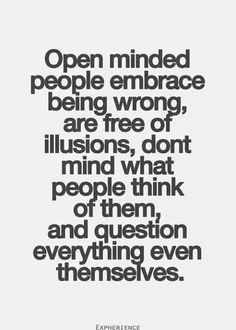 Open-Minded People...