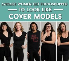 Average Women Get Photoshopped To Look Like Cover Models