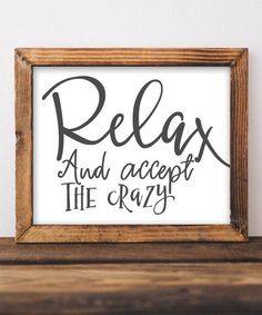 and Relax and Accept the Crazy Printable Wall Art DIY Home Decor Entryway Sign Funny Humor Living Room Gallery Wall Kids Parenting Gracie Lou Printables Etsy Diy Home Decor Rustic, Diy Wall Decor, Cheap Home Decor, Entryway Decor, Decor Crafts, Entryway Ideas, Living Room Wall Decor Diy, Living Room Gallery Wall, Quote Crafts