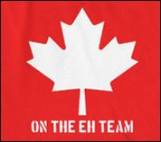 Don't be jealous, I'm on the Eh Team