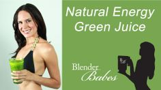 Natural Energy Green Juice recipe made using a Vitamix or Blendtec